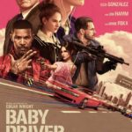 "My Thoughts on ""Baby Driver"""