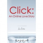 Click: An Online Love Story: A Man's Perspective