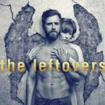 "Have You Watched ""The Leftovers""?"