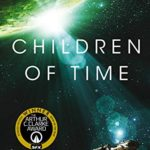 "Have You Read ""Children of Time""?"