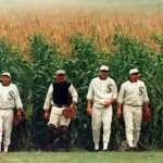 A Real Field of Dreams?