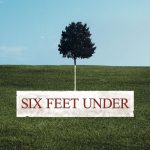 Six Feet Under: What Are We Missing?