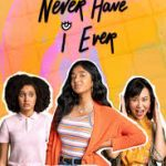 """Never Have I Ever"" Had Friendships Like These"