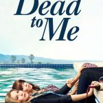 "Have You Seen ""Dead to Me""?"