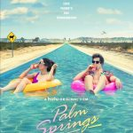 """Have You Watched """"Palm Springs""""? (My Thoughts)"""